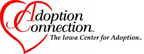 Adoption Connection: The Iowa Center For Adoption
